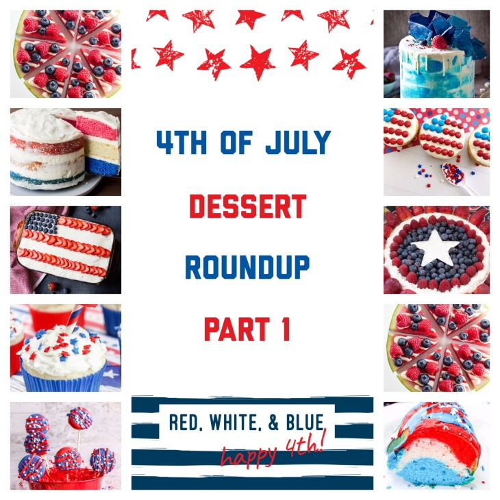 4th of July Dessert Roundup